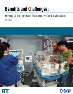Benefits and Challenges:  Keeping Up with the Rapid Evolution of Mechanical Ventilation